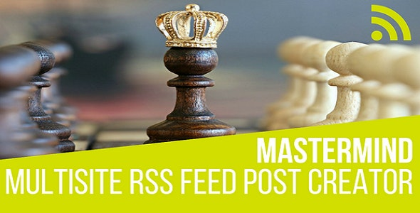 Mastermind multisite rss feed creator